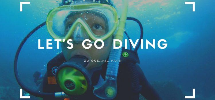 ジュニアダイバー(10歳)と潜る、絶好調過ぎる伊豆海洋公園!